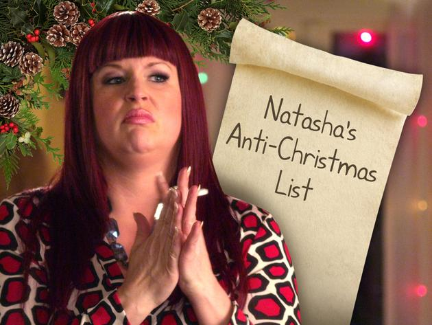 Natasha's Anti-Christmas List