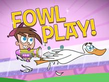 The Fairly OddParents: Fowl Play