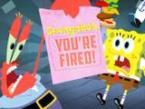 SpongeBob: Estás Despedido!