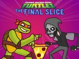 Ţestoasele Ninja: Ultima felie