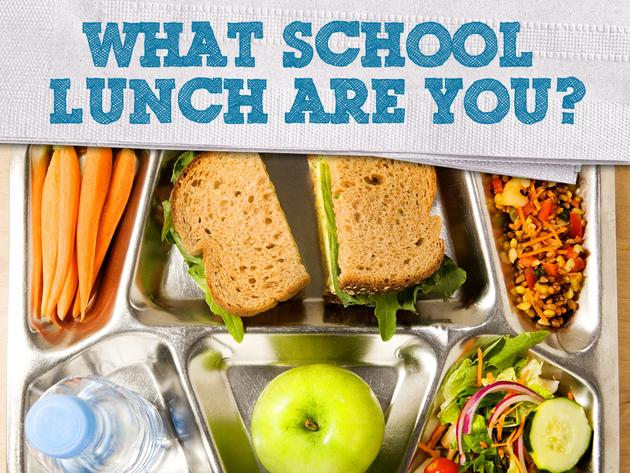100 Things To Do Before High School: Which School Lunch Are You?