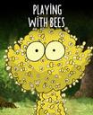 Brincar com abelhas