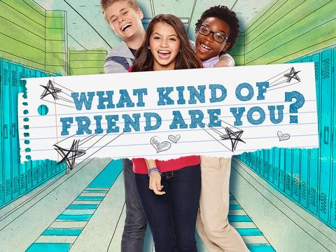 100 Things To Do Before High School: What Kind of Friend Are You?