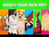 Nickelodeon: Who's Your Nick Pet?