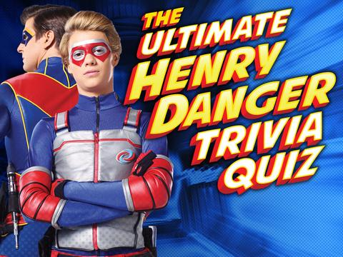 Henry Danger: The Ultimate Henry Danger Trivia Quiz