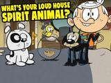 Loud House: What's Your Loud House Spirit Animal?