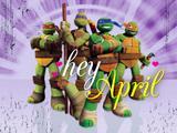"""Teenage Mutant Ninja Turtles: """"Hey April"""""""