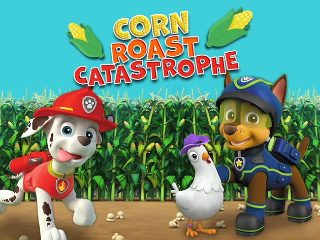 PAW Patrol: Corn Roast Catastrophe!
