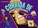 Nickelodeon: Corrida de Dedos Superlouca