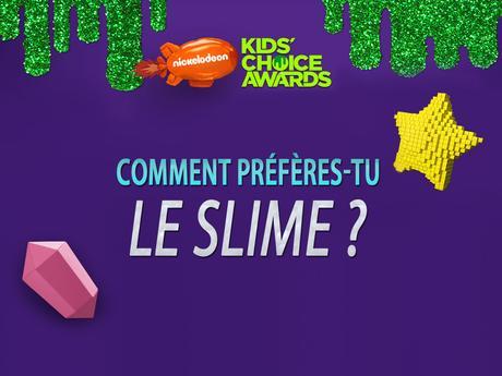 Comment préfères-tu le slime ?