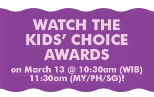 Watch the Kids' Choice Awards on March 13 @ 10:30am (WIB) | 11:30am (MY/PH/SG)!