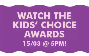 Watch the Kids' Choice Awards 15/03 @ 5PM!