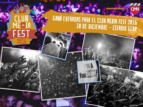 ARGENTINA: ¡Ganá entradas para el CLUB MEDIA FEST 2016!