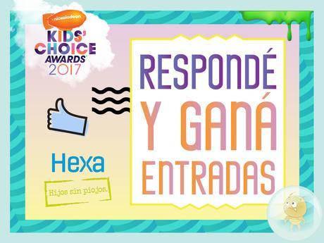 ¡Participa junto a HEXA por entradas para los Kids' Choice Awards Argentina 2017!