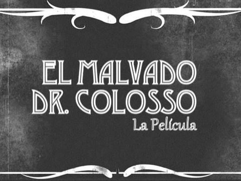 The Thundermans | Short | El Malvado DR. Colosso, la película