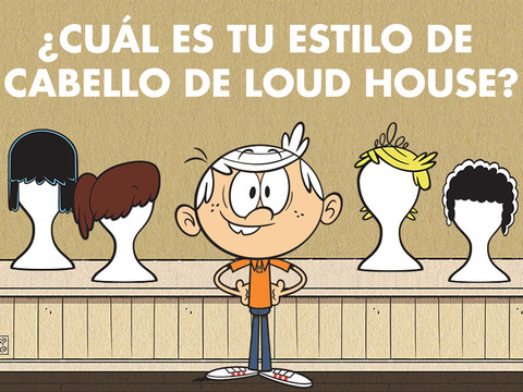 Loud House: ¿Cuál es tu estilo de cabello Loud House?
