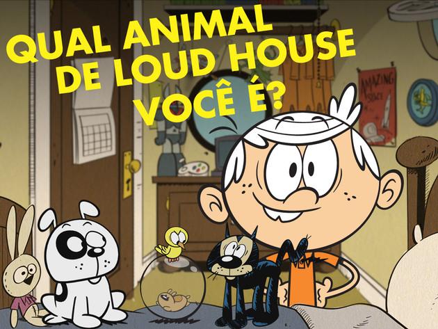 The Loud House | Jogos | Qual Animal De Loud House Você É?