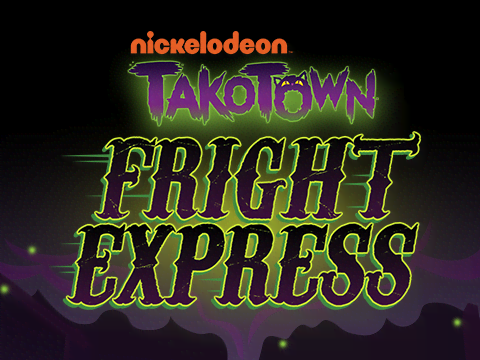 Nickelodeon's Takotown: Fright Express