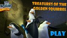 Penguins of Madagascar | Treasures Of The Golden Squirrel