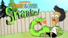 Sanjay and Craig: Snaake!