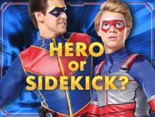 Hero or Sidekick?