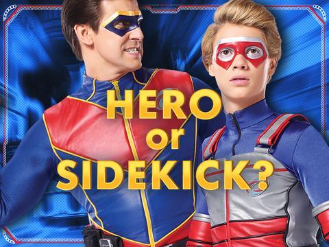 Hero or Sidekick?