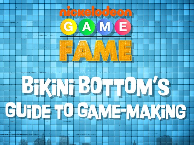 Bikini Bottom's Guide to Game-Making