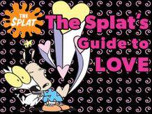 The Splat's Guide To Love