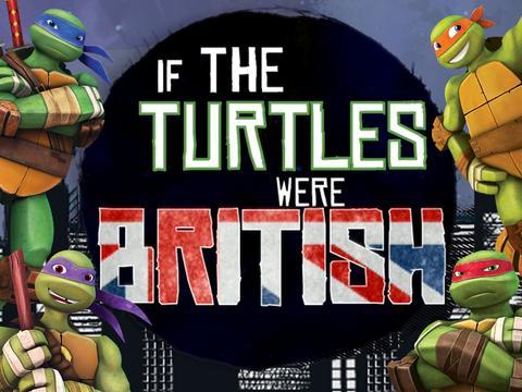 If the Turtles were British