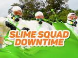 Slime Squad Down Time
