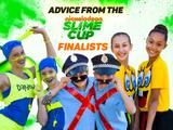 Slimecup 2017 - Advice from the Slime Cup Finalists