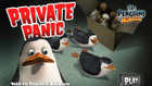 Penguins of Madagascar | Private Panic