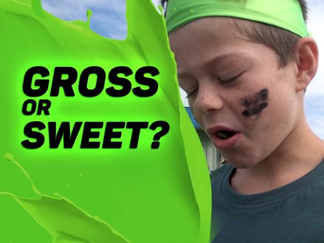 Gross Or Sweet Take 2!