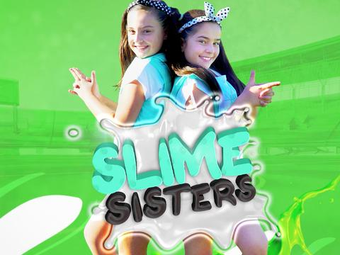 Meet The Slime Sisters