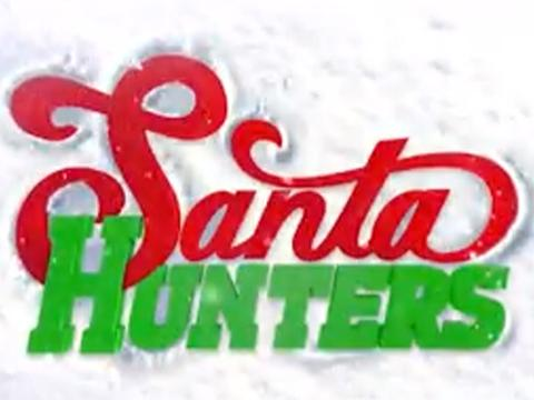 Santa Hunters: Go behind the Scenes
