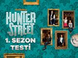 Hunter Street: 1. Sezon Testi