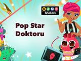 Game Shakers: Pop Star Doktoru