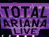 "Ariana Grande: ""Total Ariana Live Parte 2/3"""