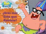 ¿Eres más listo que Patricio?