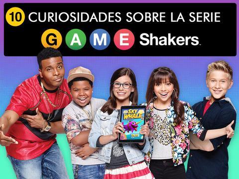 10 Cosas sobre Game Shakers