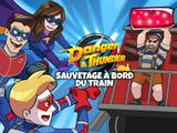 Danger & Thunder : sauvetage à bord du train