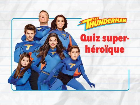 Les Thunderman : Quiz super-héroïque