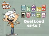 Quel personnage des Loud es-tu ?