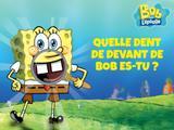 Bob l'éponge : Quelle dent de devant de Bob es-tu ?