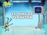 Bob l'éponge : Le pong de Plankton
