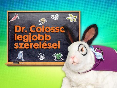 Dr. Colosso legjobb szerelései