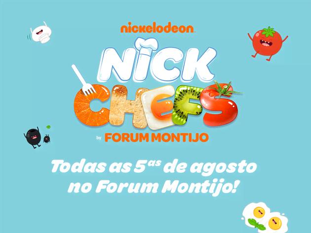 Assiste ao Nick Chefs, todas as quintas de Agosto, no Forum Montijo!