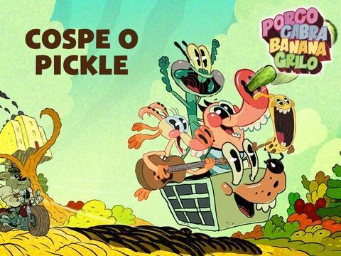 Porco Cabra Banana Grilo: Cospe o Pickle