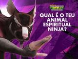 Tartarugas Ninja: Qual é o teu animal espiritual ninja?