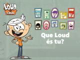 Loud em Casa: Que Loud és tu?